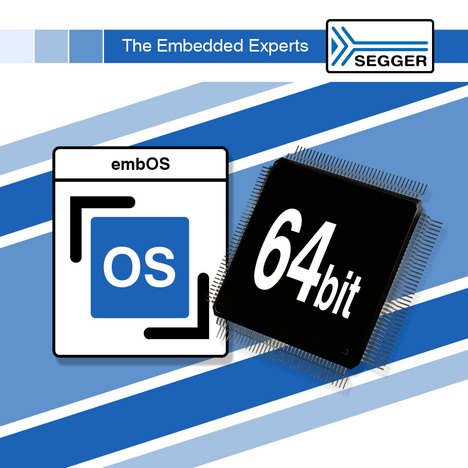 New embOS Port supports 64-Bit CPU cores
